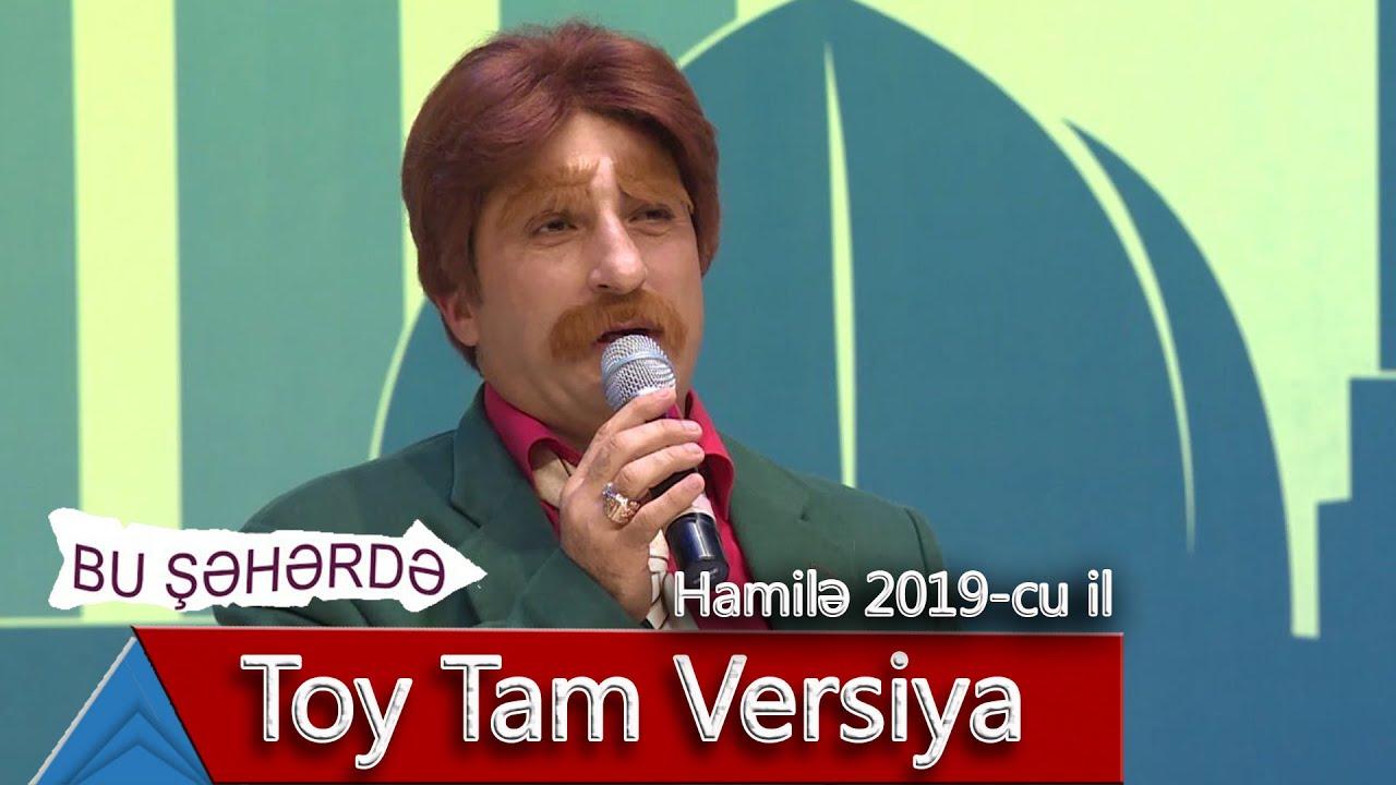 Bu Səhərdə Toy Tam Versiya Hamilə 2019 Youtube