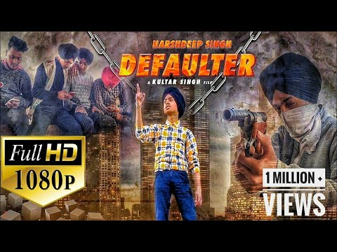 Defaulter (Official Video) R Nait | Cover Song | Harshdeep Singh