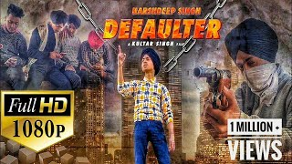 Defaulter R Nait Cover Song Hars eep Singh