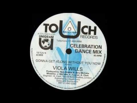 VIOLA WILLS - Gonna Get Along Without You Now [Celebration Dance Mix]