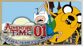 Adventure Time - The Secret of The Nameless Kingdom! Part 1