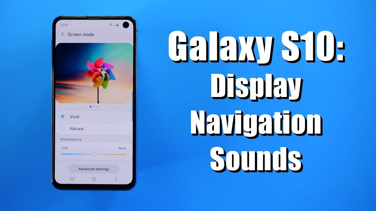 Galaxy S10 Settings Tutorial For Display Navigation Bar Sounds Youtube