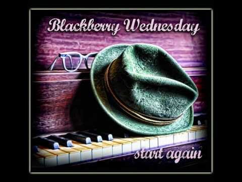 Blackberry Wednesday - Your Broken Heart
