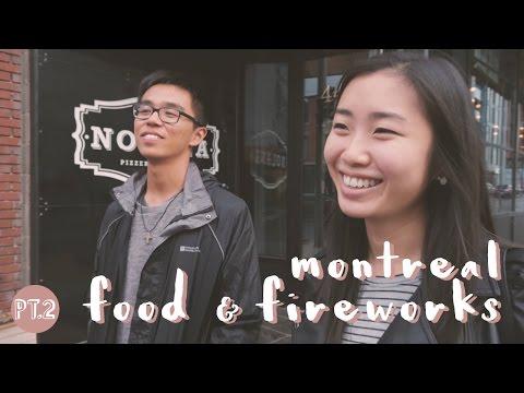 Montreal Pt. 2 | Food & Fireworks
