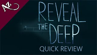 Reveal the Deep - Quick Game Review