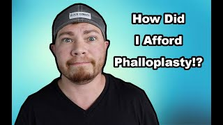 How To Pay For Phalloplasty