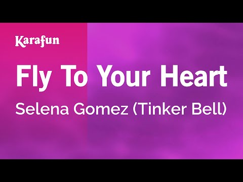 Karaoke Fly To Your Heart - Selena Gomez *