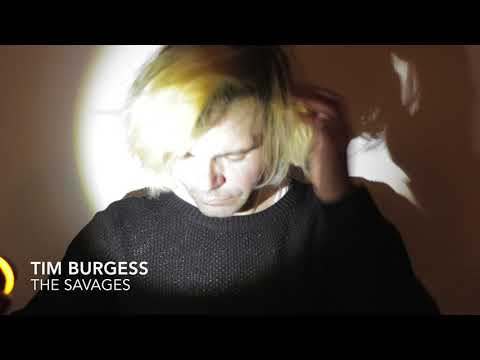 Tim Burgess - The Savages