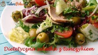 Dietetyczna sałatka z tuńczykiem - TalerzPokus.tv