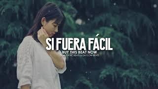 Si Fuera Fácil - Beat Rap Romantico Emocional / Piano Instrumental