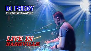 Dj Fredy Fr Entertainment Live In Nashville Sabtu 17 Juli 2021