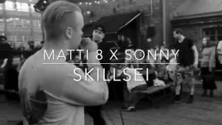 MATTI 8 X SONNY - SKILLSEI