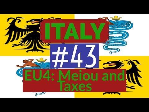 43. Let's Play - Milan into Italian Empire - EU4 Meiou and Taxes - Part 43
