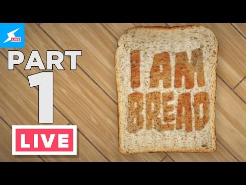 I Am Bread - Part 1 - Let's Jam! (Sam & Chad)