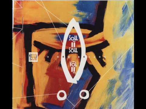 Soul II Soul - Love come through