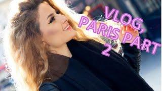 VLOG: Paris part 2!