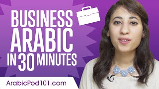 Learn Arabic Business Language in 30 Minutes