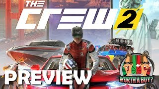 The Crew 2 Preview - I tried not to rant.