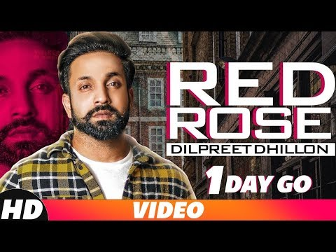 1 Day To Go | Red Rose | Dilpreet Dhillon | Releasing On 14 Nov | Speed Records