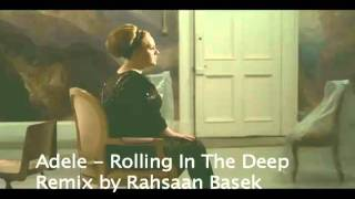 Rahsaan Basek remix - Adele Rolling In The Deep