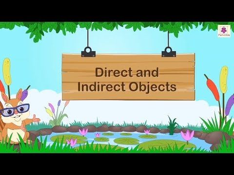 Direct And Indirect Objects | English Grammar | Grade 5 | Periwinkle