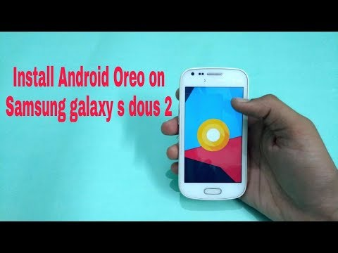 How To Install Android 8.0 (Oreo) On Samsung Galaxy A Dous 2 Gt-7582 In Hindi By Tech To Review