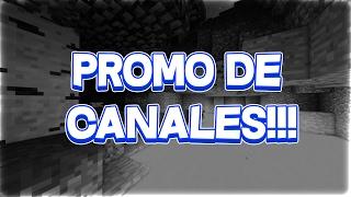 Promo De Canales #2 :v Surwor y otro mas alv