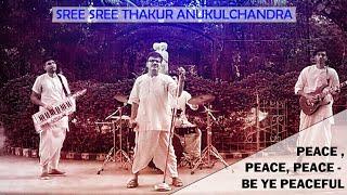 PEACE PEACE PEACE BE YE PEACEFUL