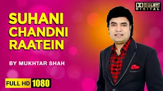 Suhani Chandni Raatein I By Singer Mukhtar Shah | Film - Mukti | Golden voice of Mukesh