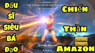 [Gcaothu] Đột phá trước sát thương của Wonder Woman với cách trang bị full sức mạnh - Liên Quân