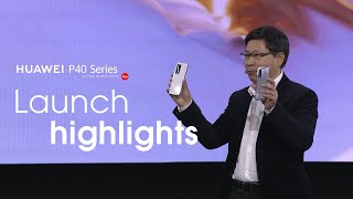 HUAWEI P40 Series Launch Highlights
