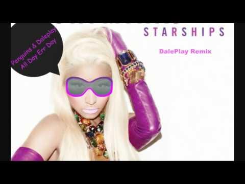 Nicki Minaj  Starships DalePlay Remix ►