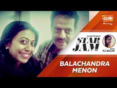 Balachandra Menon - RJ Salini - CLUB FM 94.3