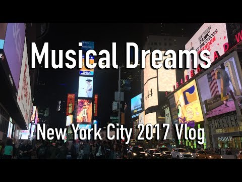 MUSICAL DREAMS | New York City Vlog