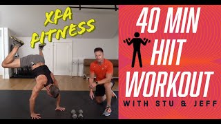 40 Minute Intense HIIT Workout. With Stu & Jeff. XFA Fitness