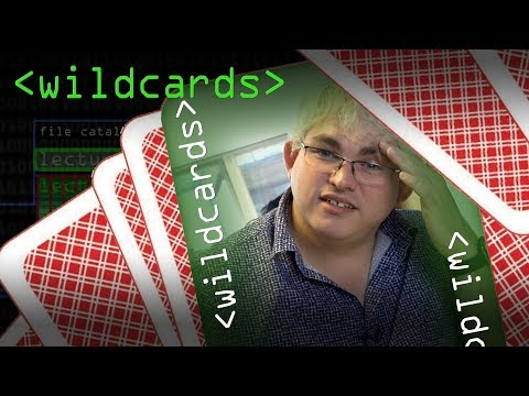 Wildcards - Computerphile