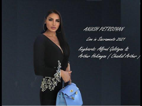 Anush Petrosyan - Live In Sacramento 2021 (6/8 Sharan)