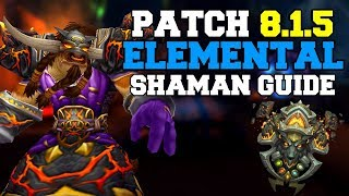 Elemental Shaman PvE Guide 8.1.5 | Talents & Rotation | World of Warcraft Battle for Azeroth