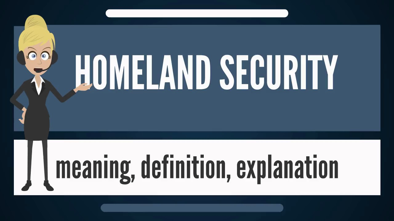 what is homeland security? what does homeland security mean