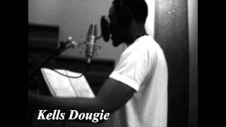 Kells Dougie- Nas Got Yourself Remix Unsigned Hype Da Hero Nd Da Sidekick