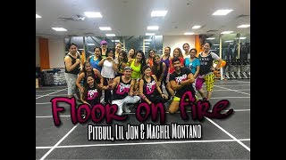 Floor On Fire by Pitbul, Lil Jon & Machel Montano | Zumba® Fitness | Masterjedai