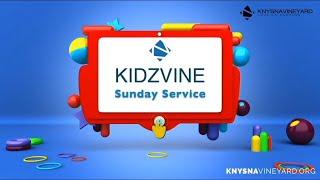 KIDZVINE - Sunday School Jul 26