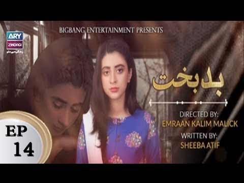 Badbakht - Episode 14 - ARY Zindagi Drama