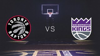 NBA Live Stream: Toronto Raptors Vs Sacramento Kings (Live Reaction & Play By Play)