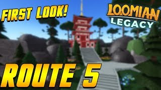 FIRST LOOK AT ROUTE 5! | Loomian Legacy | Roblox