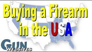 Buying A Gun In USA