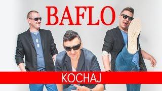 Baflo - Kochaj (Oficjalny teledysk)