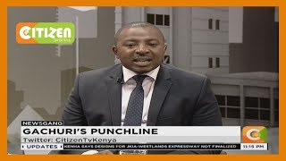 Gachuri's punchline : Has your member of parliament lived up to your expectations?