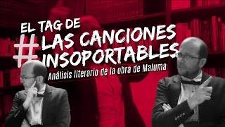 EL TAG DE #LasCancionesInsoportables | Análisis literario de la obra de Maluma