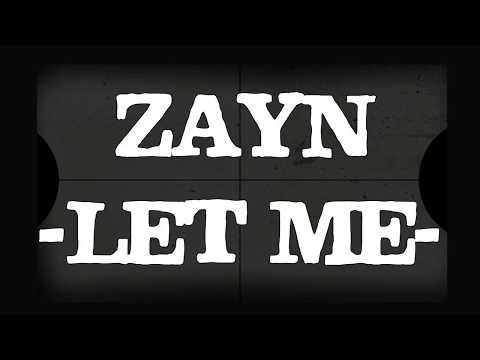 Zayn - Let Me (Karaoke Version)